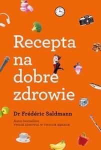 Recepta na dobre zdrowie 202x300 - Recepta na dobre zdrowie Dr Frederic Saldmann