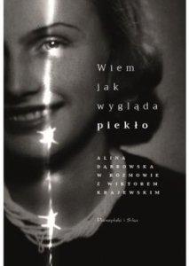 Wiem jak wyglada pieklo 213x300 - Wiem jak wygląda piekło Alina Dąbrowska Wiktor Krajewski