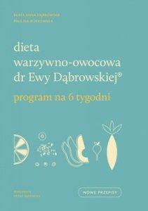 Dieta warzywno owocowa dr Ewy Dabrowskiej 211x300 - Dieta warzywno-owocowa dr Ewy Dąbrowskiej Program na 6 tygodniPaulina Borkowska Beata Anna Dąbrowska