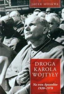 Droga Karola Wojtyly 206x300 - Droga Karola Wojtyły Jacek Moskwa