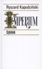 Imperium - Imperium Ryszard Kapuściński