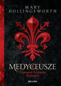 Medyceusze 214x300 - Medyceusze Mary Hollingsworth