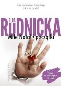 Mile Natalii poczatki - Miłe Natalii początki Olga Rudnicka