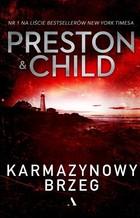 Karmazynowy brzeg - Karmazynowy brzeg Lincold Child Douglas Preston