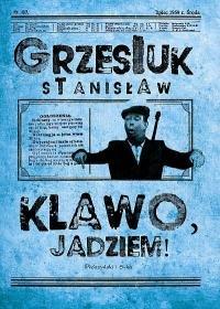 Klawo jadziem - Klawo jadziemStanisław Grzesiuk