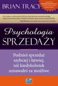 Psychologia sprzedazy 203x300 - Psychologia sprzedaży Brian Tracy