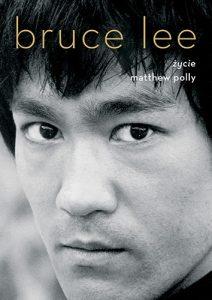 Bruce Lee 212x300 - Bruce Lee Życie Matthew Polly