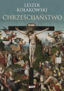 Chrzescijanstwo 211x300 - Chrześcijaństwo Leszek Kołakowski