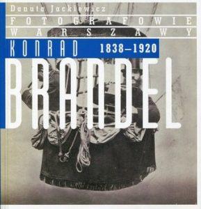 Konrad Brandel 289x300 - Konrad Brandel 1838-1920 Danuta Jackiewicz