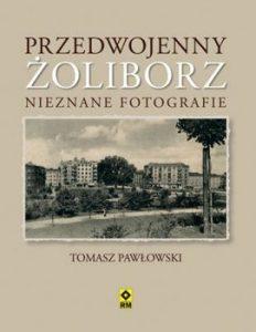 Przedwojenny zoliborz 232x300 - Przedwojenny Żoliborz Nieznane fotografieTomasz Pawłowski