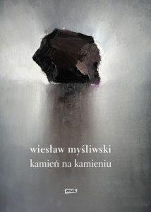 Kamien na kamieniu 214x300 - Kamień na kamieniu Wiesław Myśliwski