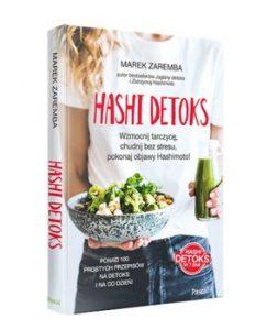 Hashi detoks 233x300 - Hashi detoks Wzmocnij tarczycę chudnij bez stresu pokonaj objawy HashimotoMarek Zaremba