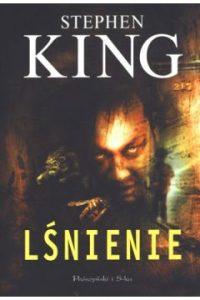 Lsnienie 200x300 - Lśnienie Stephen King