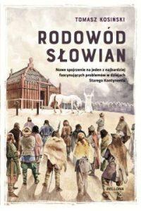 Rodowod Slowian 200x300 - Rodowód SłowianTomasz Kosiński