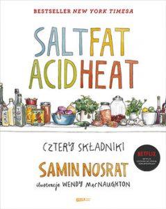Salt Fat Acid Heat. Cztery skladniki 239x300 - Salt Fat Acid Heat Cztery składnikiSamin Nosrat