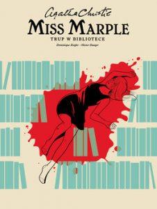 Trup w bibliotece 226x300 - Miss Marple – Trup w biblioteceOlivier Dauger Dominique Zeigler