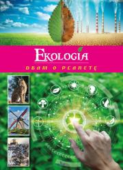 EKOLOGIA DBAM O PLANETe - Ekologia dbam o planetę Żaneta Zając
