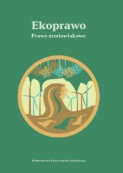 Ekoprawo - Ekoprawo Prawo środowiskowe
