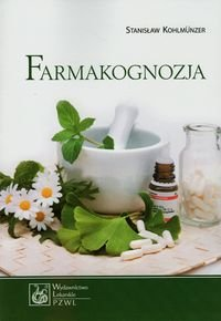 Farmakognozja - Farmakognozja Stanisław Kohlmunzer