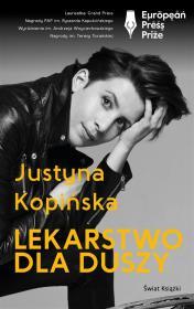 Lekarstwo dla duszy - Lekarstwo dla duszy Justyna Kopińska
