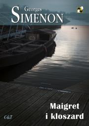Maigret i kloszard - Maigret i kloszardGeorges Simenon