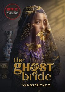 The Ghost Bride 211x300 - The Ghost Bride Narzeczona ducha Choo Yangsze