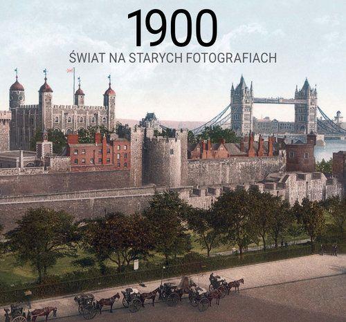1900 swiat na starych fotografiach - 1900 świat na starych fotografiachJurgen Sorges