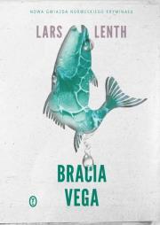 Bracia Vega - Bracia Vega 3 3 Lars Lenth