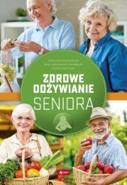 DIETA I ODzYWIANIE SENIORoW - Dieta i odżywianie seniorówAgnieszka Ziober
