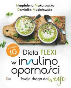 Dieta flexi w insulinoopornosci 241x300 - Dieta flexi w insulinooporności Twoja droga do wegeMagdalena Makarowska Musiałowska Dominika
