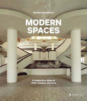 Modern Spaces Nicolas Grospierre - Modern Spaces Nicolas Grospierre