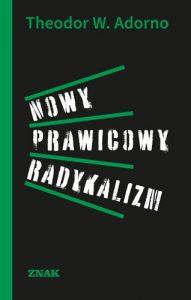 Nowy prawicowy radykalizm 191x300 - Nowy prawicowy radykalizmTheodor Adorno