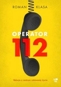 Operator 112 213x300 - Operator 112Roman Klasa