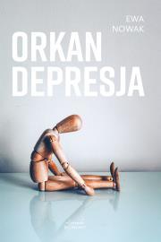 Orkan. Depresja - Orkan Depresja Ewa Nowak