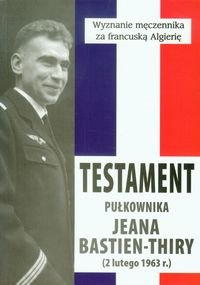 Testament pulkownika Jeana Bastien Thiry - Testament pułkownika Jeana Bastien-Thiry