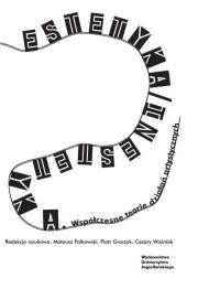 Estetyka inestetyka - Estetyka Inestetyka Współczesne teorie działań artystycznych