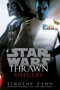 Star Wars. Thrawn. Sojusze 201x300 - Star Wars Thrawn Sojusze Timothy Zahn