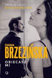 Obiecasz mi - Obiecasz miDiana Brzezińska