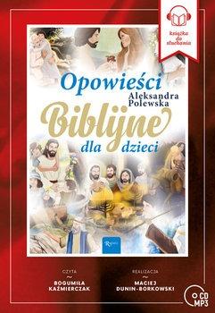 Opowiesci Biblijne dla dzieci - Opowieści Biblijne dla dzieci
