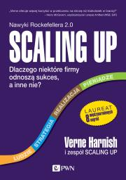 Scaling Up - Scaling Up Verne Harnish