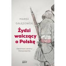 pobrane 1 - Żydzi walczący o PolskęMarek Gałęzowski