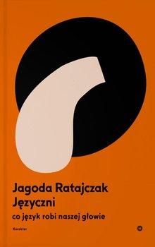 Jezyczni - JęzyczniJagoda Ratajczak
