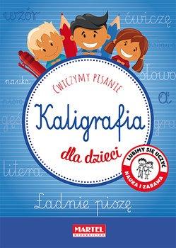 Kaligrafia dla dzieci - Kaligrafia dla dzieci
