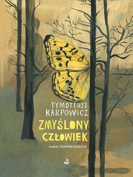 Zmyslony człowiek - Zmyślony człowiekTymoteusz Karpowicz