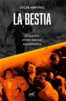 La Bestia - La BestiaÓscar Martínez