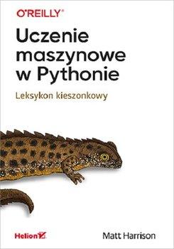Uczenie maszynowe w Pythonie - Uczenie maszynowe w PythonieMatt Harrison