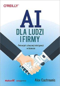 AI dla ludzi i firmy - AI dla ludzi i firmyAlex Castrounis