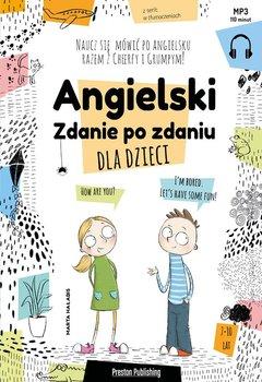Angielski dla dzieci - Angielski dla dzieci Zdanie po zdaniuMarta Hałabis