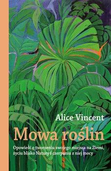 Mowa roslin - Mowa roślinAlice Vincent