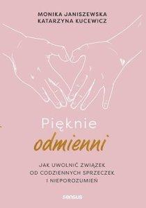 Pieknie odmienni - Pięknie odmienniMonika Janiszewska Katarzyna Kucewicz